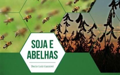 Livro sobre relação entre abelhas e soja é lançada no aniversário da Embrapa