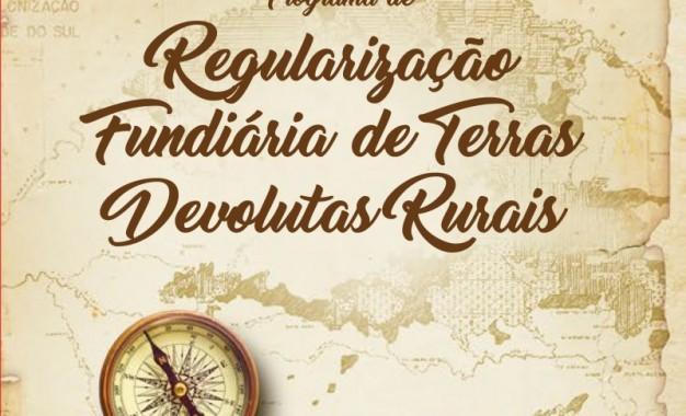 Programa de Estado regulariza terras devolutas em 300 municípios