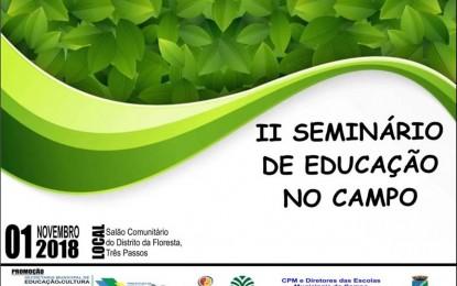 Três Passos vai realizar o II Seminário Municipal de Educação no Campo