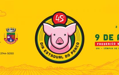 45º Dia Estadual do Porco será comemorado em Frederico Westphalen